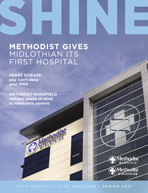 Spring 2021 Shine Magazine cover featuring the new Methodist Midlothian hospital tower